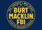 Profile picture for user Burt Macklin_FBI