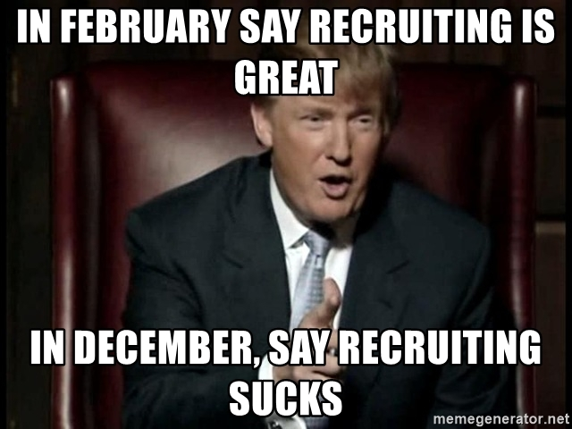 in-february-say-recruiting-is-great-in-december-say-recruiting-sucks.jpg