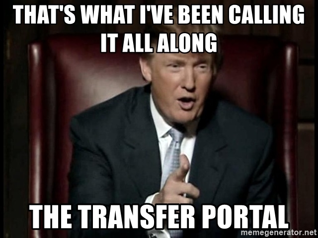 thats-what-ive-been-calling-it-all-along-the-transfer-portal.jpg