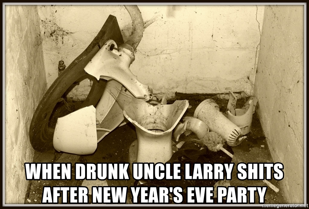 when-drunk-uncle-larry-shits-after-new-years-eve-party.jpg