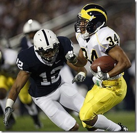 (caption) Michigan's Avery Horn returns a kick with Penn State safety Chaz Powell bearing down on him.    ***  After trailing 17-14 at halftime, the No. 3-ranked and undefeated Penn State Nittany Lions scored 32 second half points to avenge nine straight losses to Michigan by trouncing the Wolverines 46-17 at Beaver Stadium in State College, Pennsylvania. The loss drops the Wolverines to 2-5 on the season. Photos taken on Saturday, October 18, 2008.  ( John T. Greilick / The Detroit News )<br />