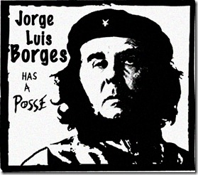 jorge-luis-borges-has-a-posse[1]