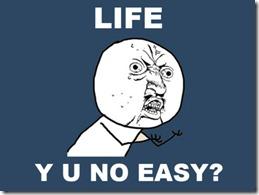 y-u-no-easy